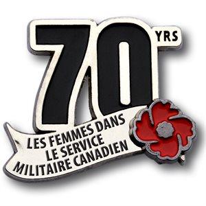 LAPEL PIN 70 ANS FEMMES MILITAIRES DU CANADA (FRENCH)