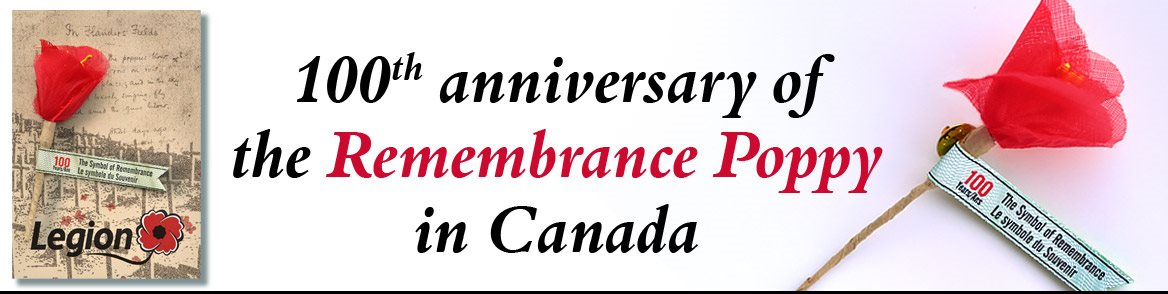 100th Anniversary of the Remembrance Poppy in Canada